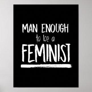 Póster Hombre bastante a ser una feminista --  blanco -