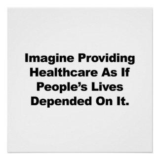 Póster Imagínese las vidas de la gente de la atención