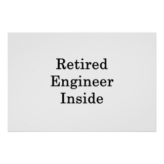 Póster Ingeniero jubilado dentro