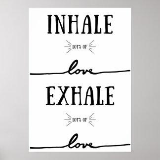 Póster Inhale la porción de amor, exhale la porción de