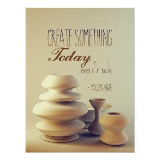 Póster La cerámica crea algo hoy incluso si chupa