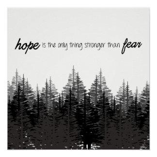 Póster La esperanza es la única cosa más fuerte que