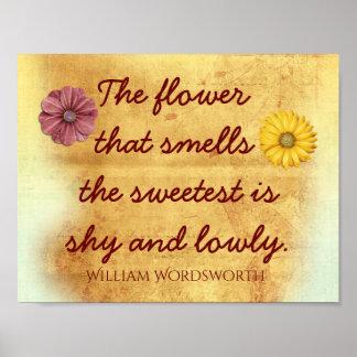 Póster La flor más dulce - cita de William Wordsworth