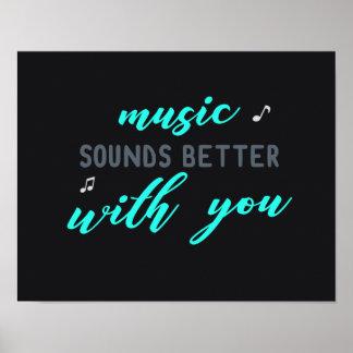 Póster La música suena mejor con usted