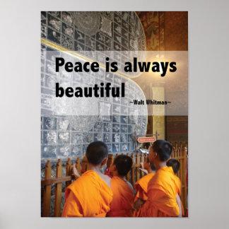 Póster La paz es siempre hermosa