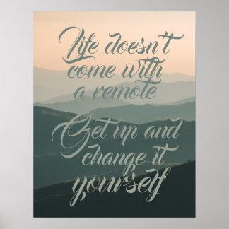 Póster La vida no viene con un cambio alejado él usted