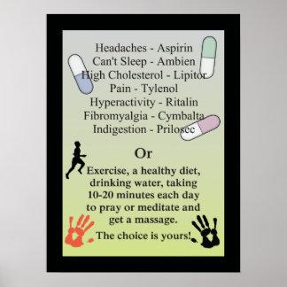 Póster Las drogas o consiguen un masaje