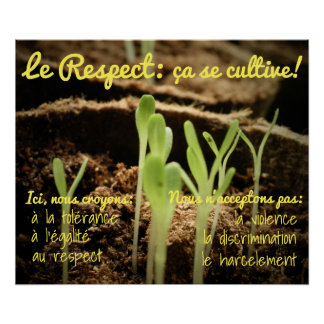 Póster Le Respect: ¡SE del ça cultive!