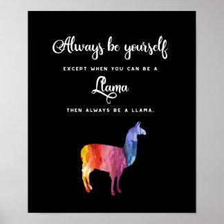 Póster Llama. Sea siempre usted mismo excepto… acuarela