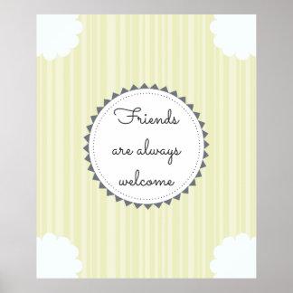 Póster Los amigos son siempre agradables