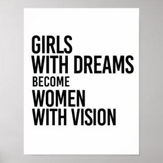 Póster Los chicas con sueños hacen mujeres con la visión
