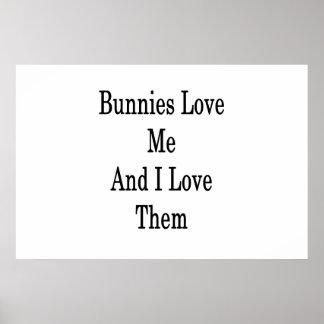 Póster Los conejitos me aman y los amo