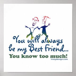 Póster Los mejores amigos saben humor