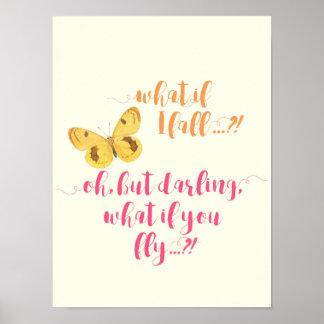 Póster ¿Mariposa - qué si me caigo?  Poster inspirado