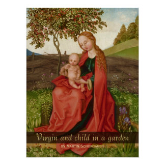 Póster Martin Schongauer la virgen y el niño en un jardín