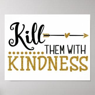 """Póster """"Máteles con el poster de la amabilidad"""""""