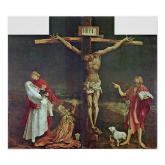 Póster Mathis Grunewald Gothart - crucifixión de Cristo