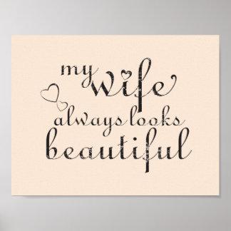 Póster mi esposa parece siempre hermosa