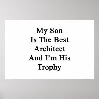 Póster Mi hijo es el mejor arquitecto y soy su trofeo