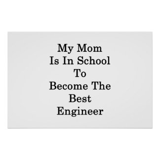 Póster Mi mamá está en la escuela a hacer el mejor