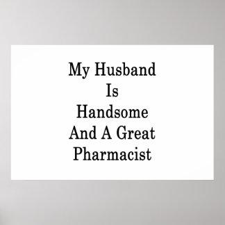 Póster Mi marido es hermoso y gran farmacéutico