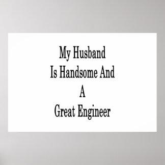 Póster Mi marido es hermoso y gran ingeniero