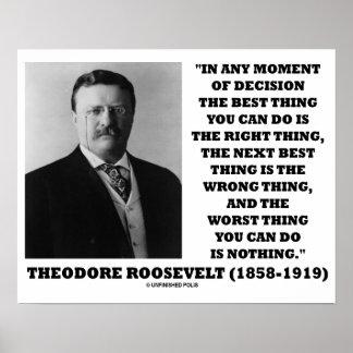 Póster Momento de Theodore Roosevelt de la mejor cosa de