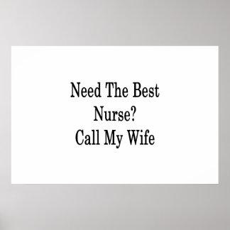 Póster Necesite la mejor llamada de la enfermera mi