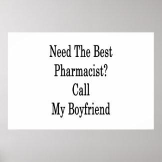 Póster Necesite la mejor llamada del farmacéutico mi