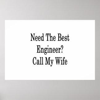 Póster Necesite la mejor llamada del ingeniero mi esposa
