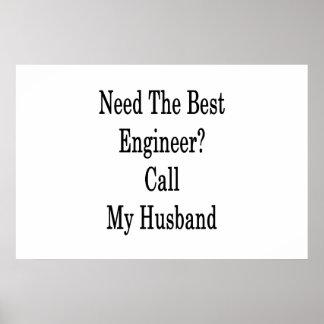 Póster Necesite la mejor llamada del ingeniero mi marido
