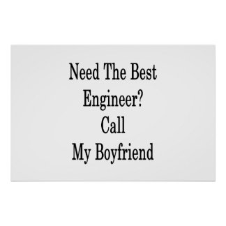 Póster Necesite la mejor llamada del ingeniero mi novio