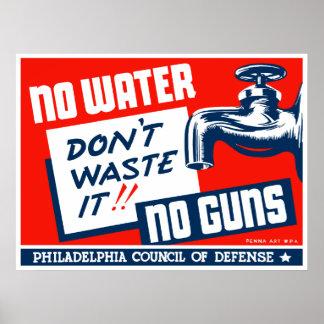 Póster Ninguna agua ningunos armas -- WPA