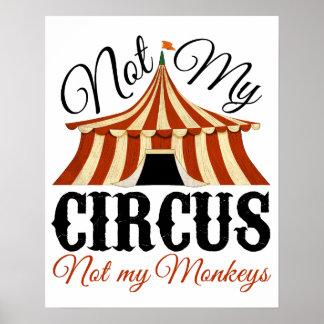 Póster No mi circo - no mi poster de los monos