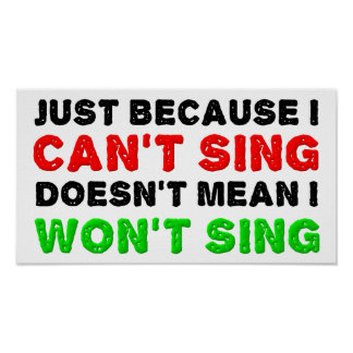 Póster No puede Sing no cantará el poster divertido