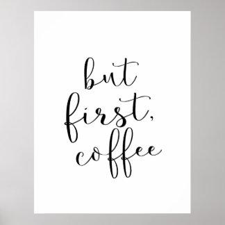 Póster Pero primero, café