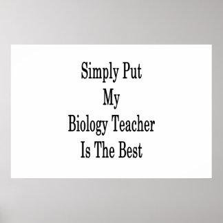Póster Ponga simplemente a mi profesor de biología es el