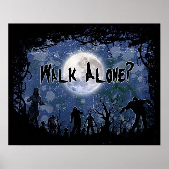 Póster Poster Walk Alone Halloween