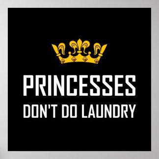 Póster Princesas Do Not Do Laundry