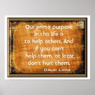 Póster Propósito primero - quote~ de Dalai Lama del ~ de