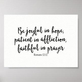 Póster Sea alegre en la esperanza, paciente en la