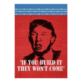 """Póster """"Si usted lo construye, no vendrán!"""" Poster"""