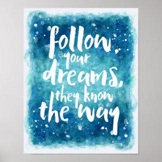 Póster Siga su cita de los sueños