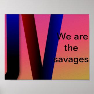 Póster Somos la bandera de los salvajes