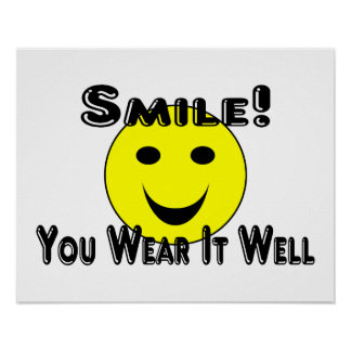 Póster Sonrisa usted la lleva bien