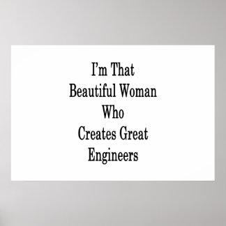 Póster Soy esa mujer hermosa que crea gran Enginee