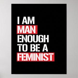 Póster Soy hombre bastante a ser feminista --  blanco -