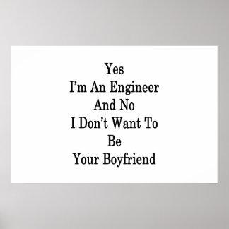 Póster Soy sí ingeniero y ningún no quiero ser su