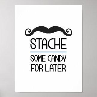 Póster Stache un poco de caramelo para la muestra