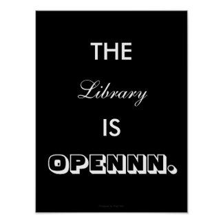 Póster The Library Is open - pósteres